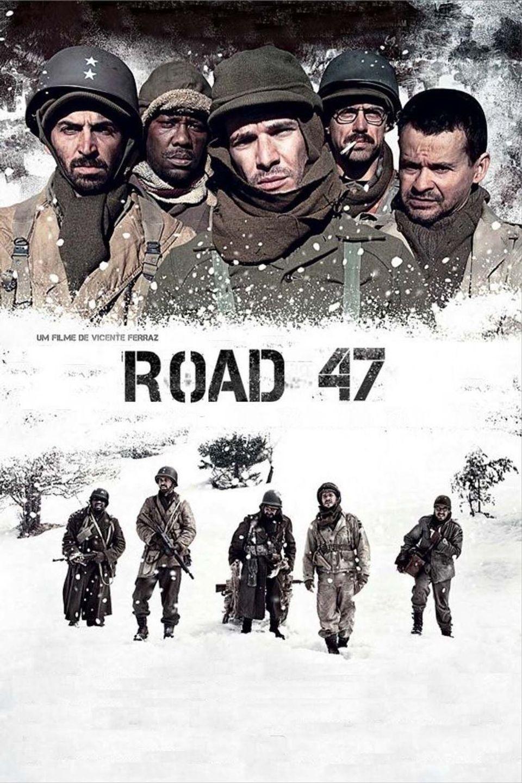 """ภ.ฝรั่ง """"ฝ่าวิกฤตสมรภูมินรก 47""""(ROAD 47)"""