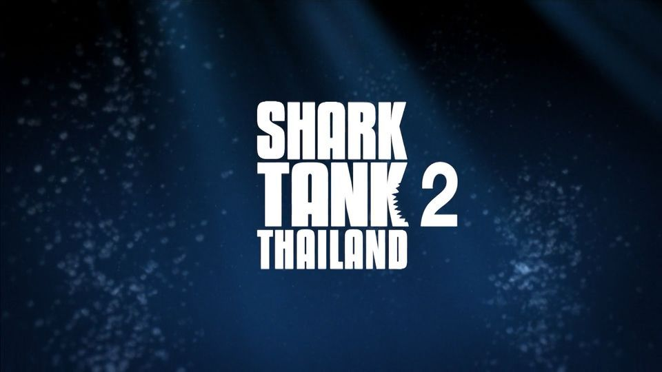 Shark Tank Thailand 2