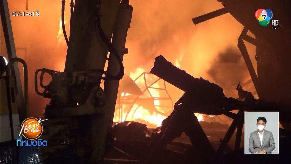 เพลิงโหมไหม้โกดังที่นอนตลาดโรงเกลือ ติดชายแดนไทย-กัมพูชา